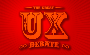 The Great UX Debate